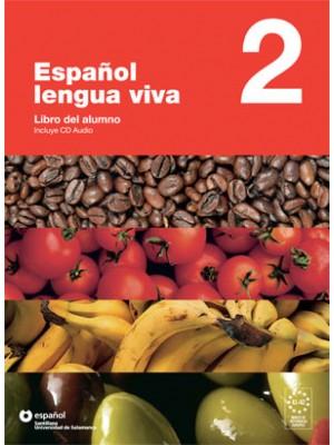 Espanol Lengua Viva - 2 Libro+CD