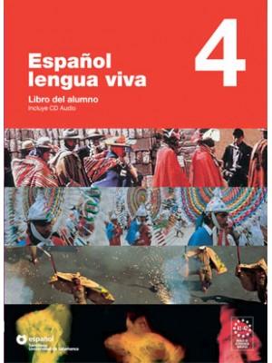 Espanol Lengua Viva - 4 Libro+CD