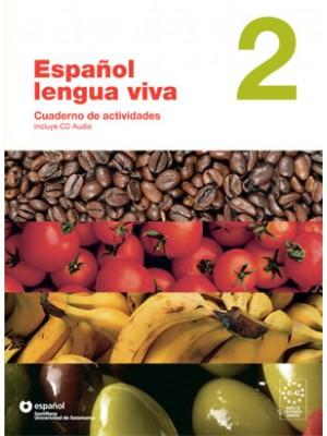 Espanol Lengua Viva - 2 Cuaderno+CD