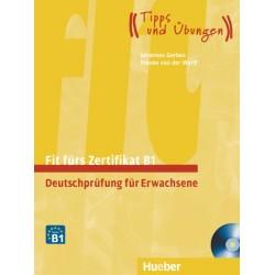 Fit fürs Goethe-Zertifikat B1 + CDs