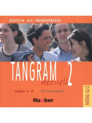 Tangram Aktuell - 2 (5-8) CDs