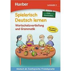 Spielerisch Deutsch lernen – Wortschatzerweiterung und Grammatik – Lernstufe 3 - neue Geschichten
