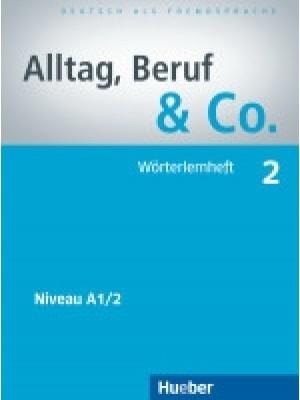 Alltag, Beruf & Co. - 2 Worterlernheft