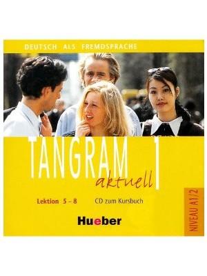 Tangram Aktuell - 1 (5-8) CDs
