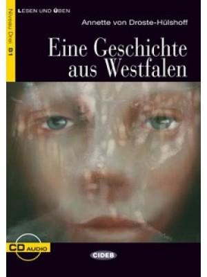 Eine Geschichte aus Westfalen, Annette von Droste-Hülshof