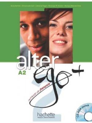 Alter Ego Plus - 2 Livre de l'élève + CD-Rom