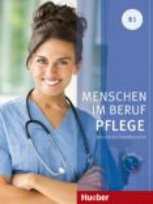 Menschen im Beruf - Pflege B1
