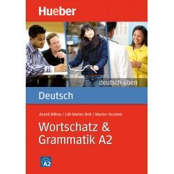 Wortschatz & Grammatik A2
