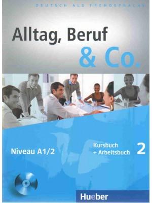 Alltag, Beruf & Co. - 2 KB + AB