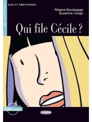 Qui file Cecile