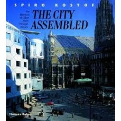 The City Assembled: The Elements of Urban Form Through History