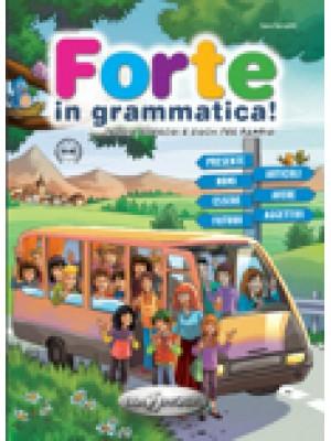 Forte in grammatica! A1-A2