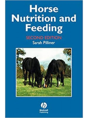 Horse Nutrition and Feeding 2ed