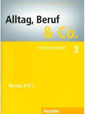 Alltag, Beruf & Co. - 3 Worterlernheft