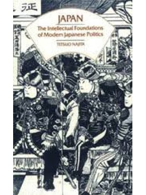 JAPAN-The intellectual Foundations of Modern Japanese Politics