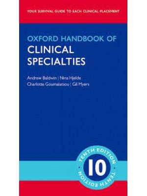 Oxford Handbook of Clinical Specialties 10/e