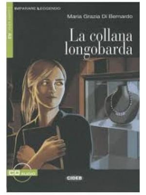 La collana longobarda + cd