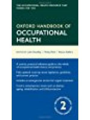 Oxford Handbook of Occupational Health 2/e