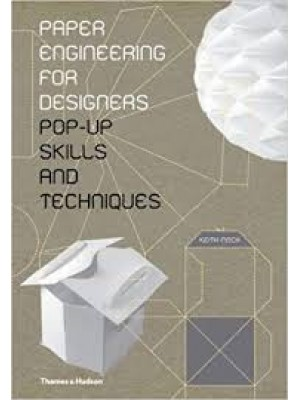Paper Engineering for Designers: Pop-Up Skills and Techniques
