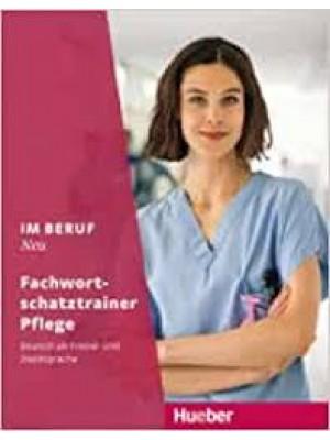 Im Beruf Neu - Fachwort-schatztrainer Pflege