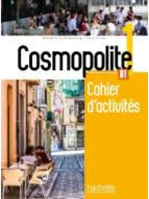 Cosmopolite 1 Cahier d'activites