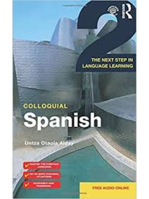 Colloquial Spanish 2: The Next Step in Language Learning