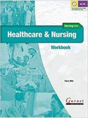 Moving into Healthcare & Nursing - Workbook