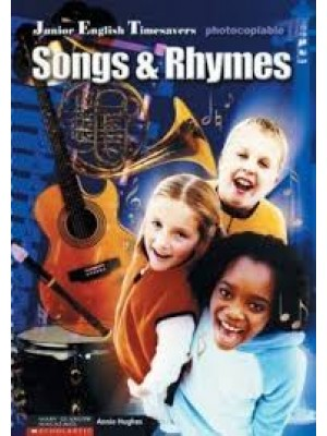 Songs and Rhymes (Junior English Timesavers)