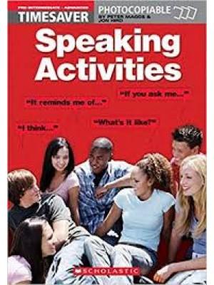 Speaking Activities (Timesaver)