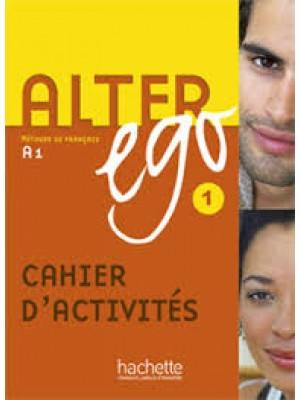 Alter ego 1 cahier d`activities
