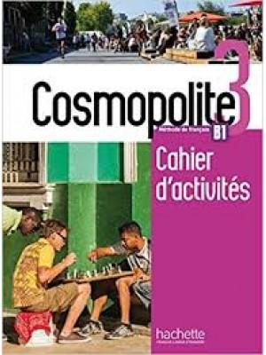 Cosmopolite 3 Cahier d'activites