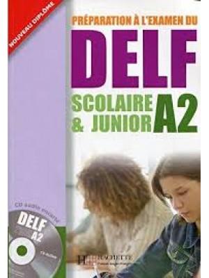 Delf Scolaire & Junior A2