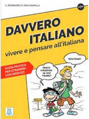 Davvero italiano -  Vivere e pensare all'italiana