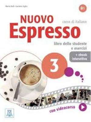 Nuovo Espresso 3 - Libro dello studente e esercizi + ebook interattivo