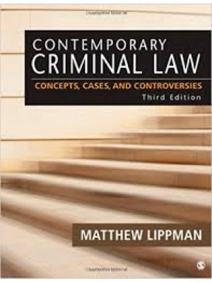 Contemporary Criminal Law : Concepts, Cases, and Controversies