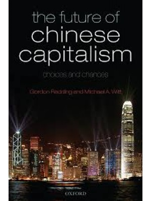 The Future of Chinese Capitalism - Choices and Chances