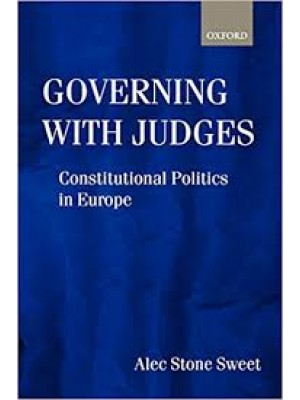 Governing with Judges : Constitutional Politics in Europe