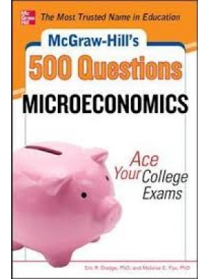 500 Microeconomics Questions: Ace Your College Exams