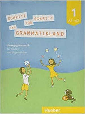 Schritt für Schritt ins Grammatikland 1