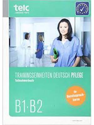 TELC - Trainingseinheiten Deutsch Pflege