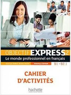 Objectif Express 2 cahier d`activites